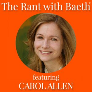 Carol Allen on The Rant with Baeth Davis