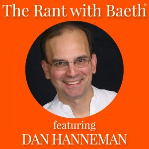 Dan Hanneman on The Rant with Baeth Davis