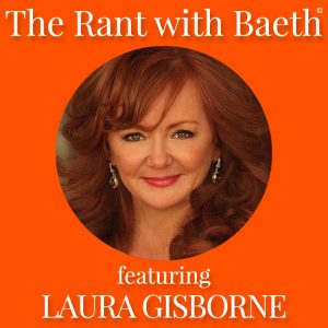 Laura Gisborne on The Rant with Baeth Davis