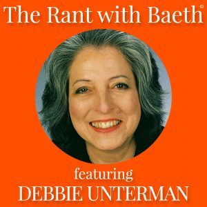 Debbie Unterman on The Rant with Baeth Davis