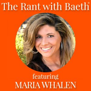Maria Whalen on The Rant with Baeth Davis