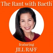 Jill Raff on The Rant with Baeth Davis