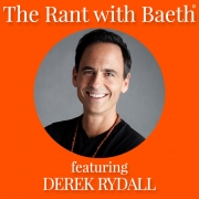 Derek Rydall on The Rant with Baeth Davis