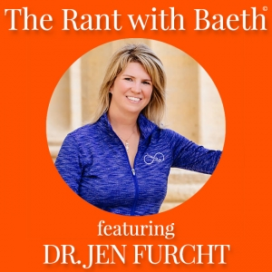 Dr. Jen Furcht on The Rant with Baeth Davis