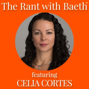 Celia Cortes on The Rant with Baeth Davis