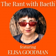 Elisa Goodman on The Rant with Baeth Davis