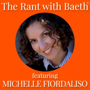 Michelle Fiordaliso on The Rant with Baeth Davis