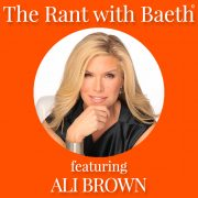 Ali Brown on The Rant with Baeth with Baeth Davis