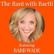 Barb Wade on The Rant with Baeth Davis
