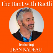 Jean Nadeau on The Rant with Baeth Davis