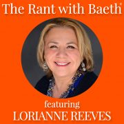 LoriAnne Reeves on The Rant with Baeth Davis