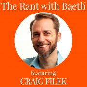 Craig Filek on The Rant with Baeth Davis