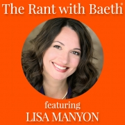 Lisa Manyon on The Rant with Baeth Davis