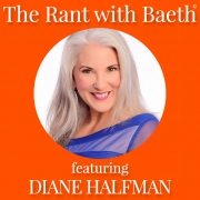 Diane Halfman on The Rant with Baeth Davis