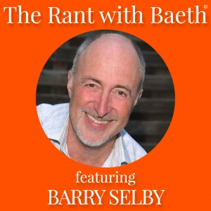 Barry Selby on The Rant with Baeth Davis