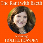 Hollee Howden on The Rant with Baeth Davis