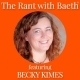 Becky Kimes on The Rant with Baeth Davis